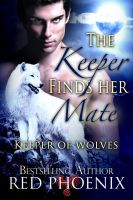 Substance B Cover of The Keeper Finds Her Mate (Keeper of Wolves, #2)