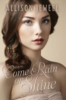 Substance B Cover of Come Rain or Shine (Shine On Series, Book Three)
