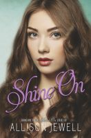 Substance B Cover of Shine On (Shine On Series, Book One)